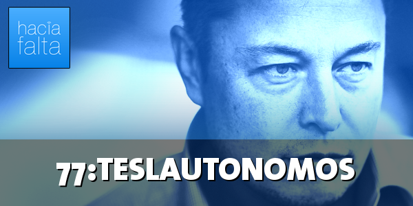 #77: Teslautónomos