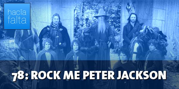 #78: Rock Me Peter Jackson