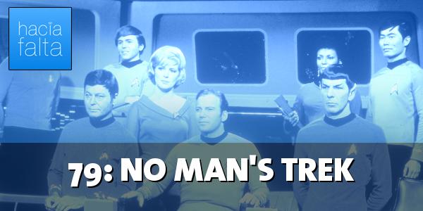 #79: No Man's Trek