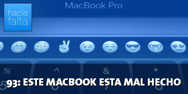 #93: Este MacBook está mal hecho