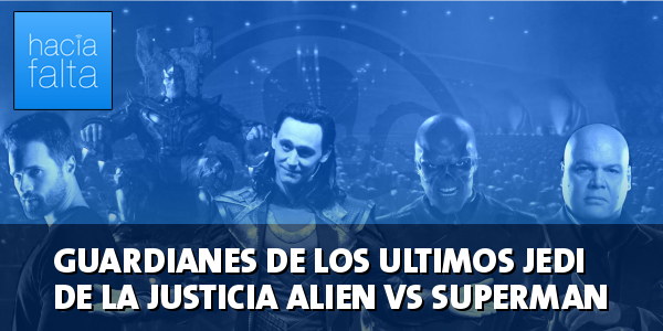 #103: Guardianes de los Últimos Jedi de la Justicia Alien vs Superman