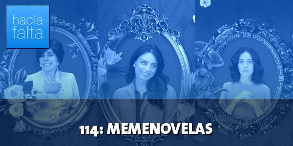 #114: Memenovelas
