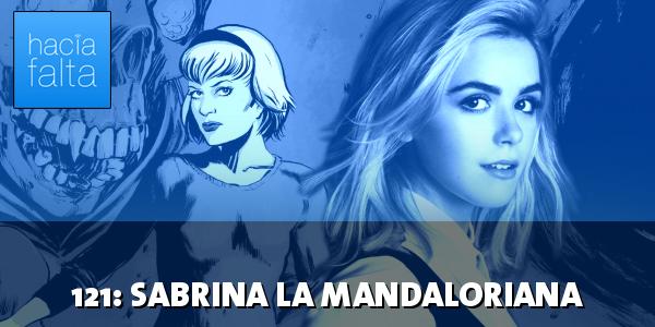 #121: Sabrina la Mandaloriana