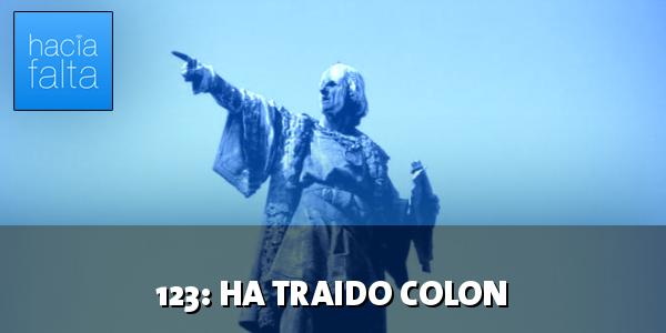 #123: Ha traído Colón
