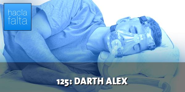 #125: Darth Alex