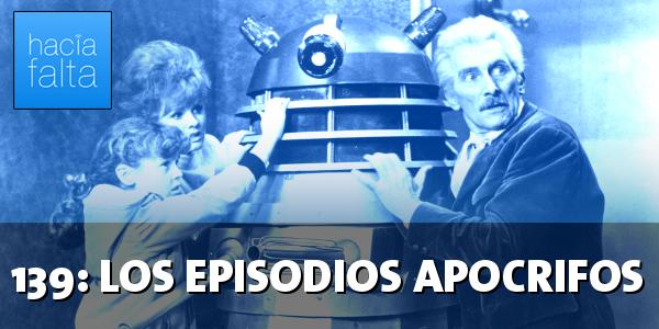 #139: Los episodios apócrifos